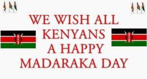 Madaraka Day 2021 Kenya - Commemoration, Celebrations, Afraha Stadium Nakuru, Quotes, Wishes, SMS, Messages, Jokes, President Uhuru Kenyatta Speech, Video, History, News, Public Holiday, Photos,