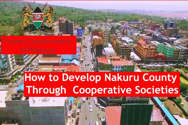 How to Develop Nakuru County Through Cooperative Societies